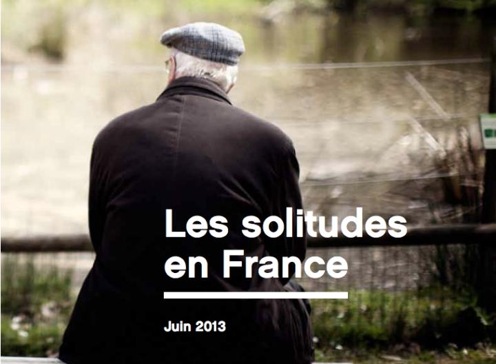 """Rapport de la Fondation de France sur """"les solitudes en France"""" (juin 2013)"""