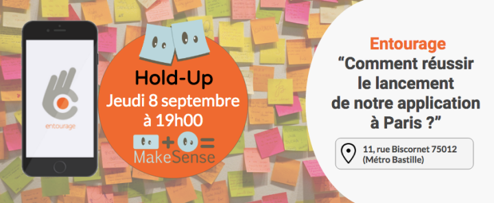 Hold-Up Entourage chez MakeSense